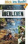 Überleben in der Natur: Der Survival-...