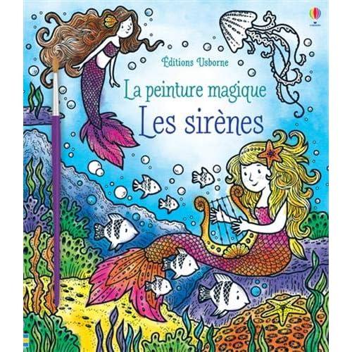 Les sirènes - La peinture magique