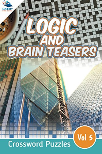 logic-and-brain-teasers-crossword-puzzles-vol-5-crossword-puzzles-series