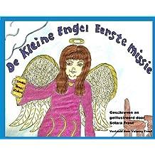 De Kleine Engel Eerste Missie (Dutch Edition)