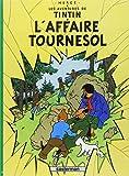 Les Aventures de Tintin, Tome 18 : L'affaire Tournesol