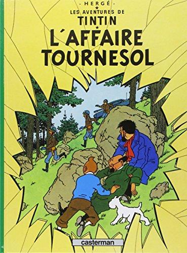 Les Aventures de Tintin, Tome 18 : L'affaire Tournesol par Herge
