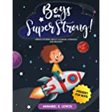 BOYS ARE SUPER STRONG!: Heroic Stories about Courage, Strength and Bravery - Present for Boys