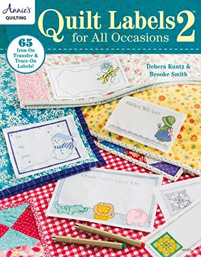Quilt Labels for All Occasions 2 by Brooke Smith (2015-03-31) (Quilt Labels 2)