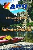 DKV-Auslandsführer Südfrankreich/Korsika - Hans Ramajzl