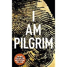 I Am Pilgrim: The bestselling Richard & Judy Book Club pick (English Edition)