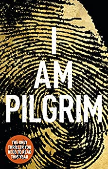 I Am Pilgrim: The bestselling Richard & Judy Book Club pick by [Hayes, Terry]