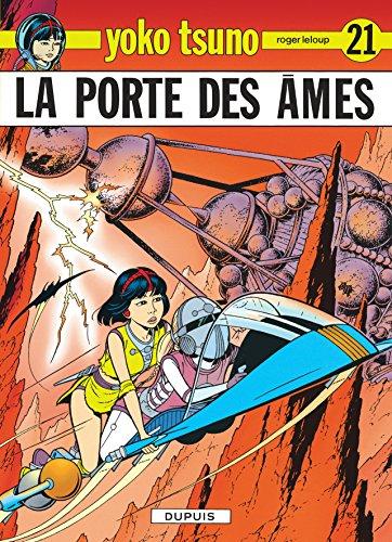 Yoko Tsuno, tome 21 : La porte des âmes par Roger Leloup