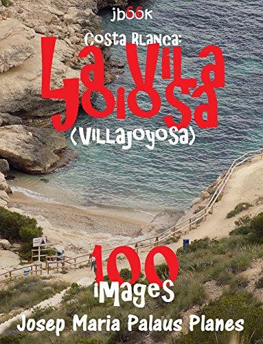 Couverture du livre Costa Blanca:  La Vila Joiosa (100 images)