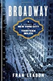 #10: Broadway – A History of New York City in Thirteen Miles