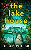 The Lake House by Helen Phifer