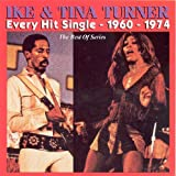 Every Hit Single 1960-1974 by Ike Turner & Tina (2001-02-27)