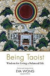 Being Taoist: Wisdom for Living a Balanced Life (2015-03-03)