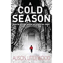 A Cold Season: The Chilling Richard and Judy Bestseller! (The Cold)