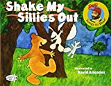 Shake My Sillies Out (Raffi's Songs to Read)