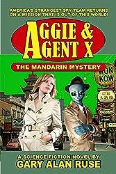 Aggie & Agent X - The Mandarin Mystery