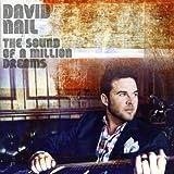 Songtexte von David Nail - The Sound of a Million Dreams