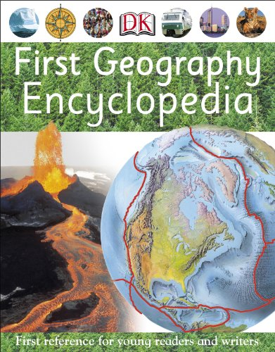 First Geography Encyclopedia (Dk Knowledge)