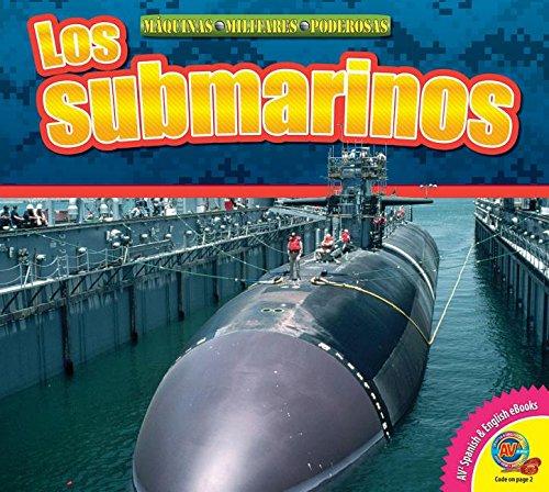 Los Submarinos (Submarines) (Av2 Let's Read! Mighty Military Machines)