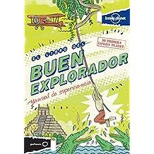 El libro del buen explorador (Mi primera Lonely Planet)