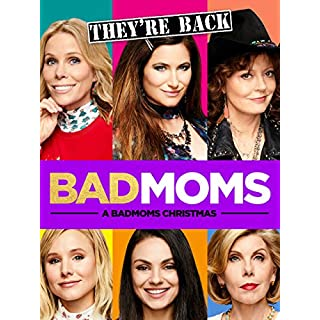 Bad Moms - A Bad Moms Christmas