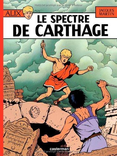 Alix, tome 13 : Le Spectre de Carthage par Jacques Martin