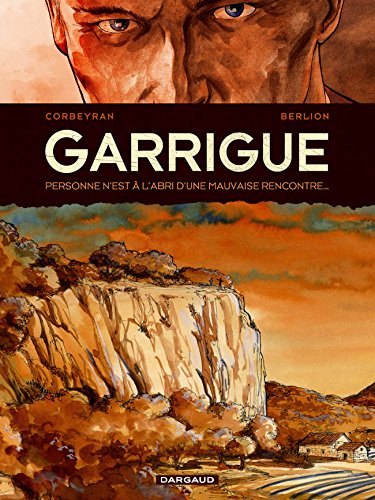 Garrigue - tome 1 - Garrigue T1