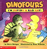 I'm Having a Bad Day! (Dinofours)