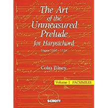 The Art of the French Unmeasured Prelude: France 1660-1720. Band 1-3. Cembalo.