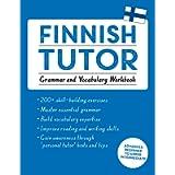 Finnish Tutor: Grammar and Vocabulary Workbook (Learn Finnish with Teach Yourself): Advanced beginner to upper…