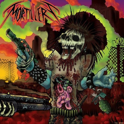 Murder Death Kill by Mortillery (2012-07-10)