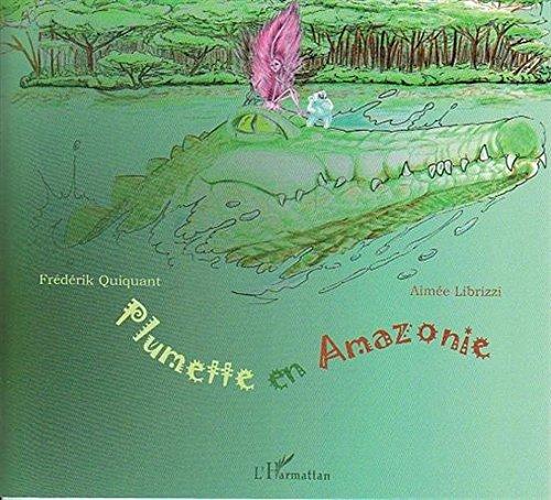 Plumette en Amazonie