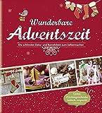 Wunderbare Adventszeit: Die schönsten Deko- und Bastelideen zum Selbermachen