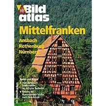 HB Bildatlas Mittelfranken, Ansbach, Rothenburg, Nürnberg