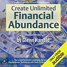 Create Unlimited Financial Abundance for Yourself