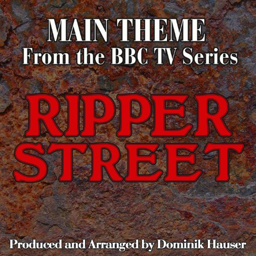 Ripper Street: Main Title (Fro...