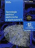 Tecnologie elettrico elettroniche e applicazioni. Per le Scuole superiori. Con espansione online: 1