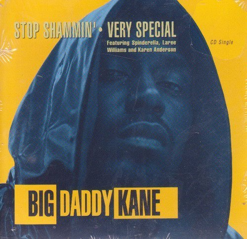 stop-shammin-very-special-by-big-daddy-kane-1993-07-09