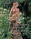 Besondere Frauen und ihre Gärten - Eva Kohlrusch