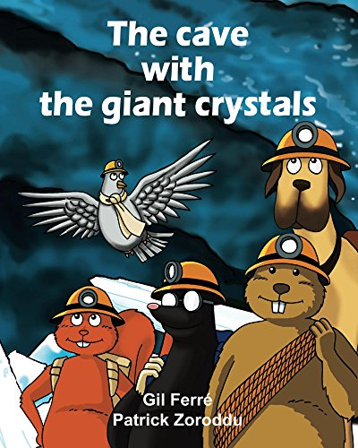 The CAVE with the GIANT CRYSTALS (The Garden Book 1) (English Edition)