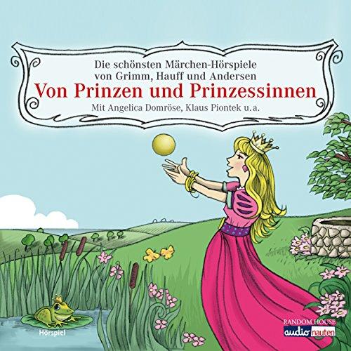 zessinnen - Die schönsten Märchen-Hörspiele von Grimm, Hauff und Andersen (Hörspiel) ()