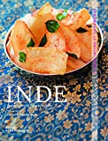Inde. Cuisine intime et gourmande