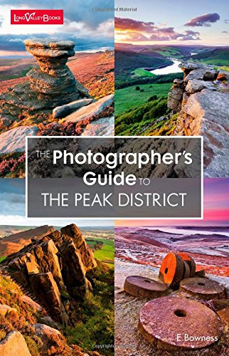 The Photographer's Guide to the Peak District por Ellen Bowness