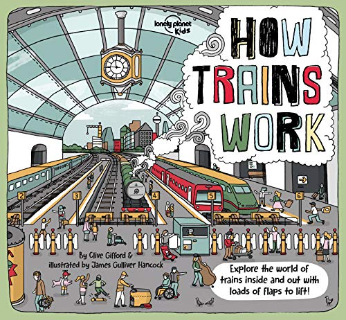 How Trains Work Lonely Planet Kids [Idioma Inglés]