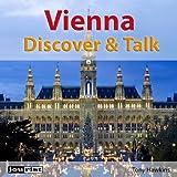 Vienna: Discover & Talk