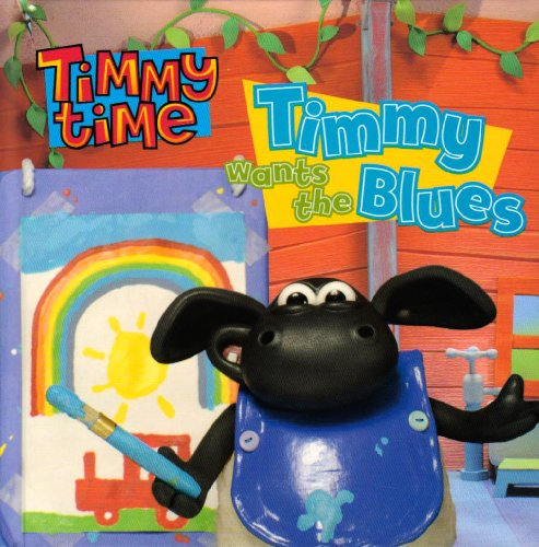 Timmy Wants the Blues (Timmy Time)