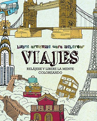 Descargar Libro Viajes. Libro Artístico Para Colorear de Vv.Aa.