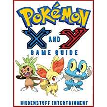 Pokemon X and Y Game Guide Unofficial