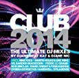 Club 2014/the Ultimate DJ Mixes