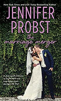 The Marriage Merger (Marriage to a Billionaire Book 4) by [Probst, Jennifer]